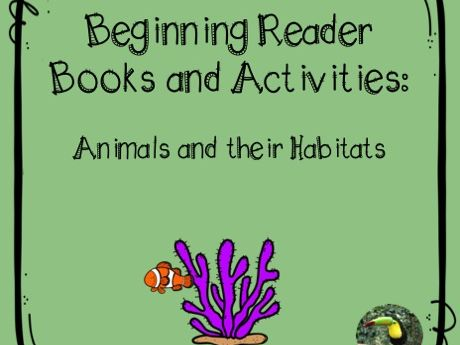 Animals & Habitats books & activities