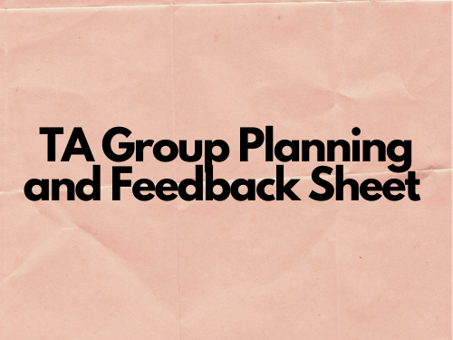 TA Group Planning and Feedback Sheet