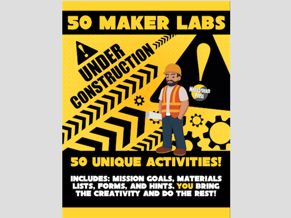 50 Maker Labs - science technology engineering art math makerspaces