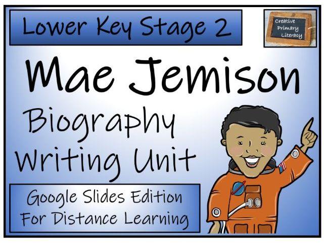 LKS2 Mae Jemison Biography Writing & Distance Learning Unit