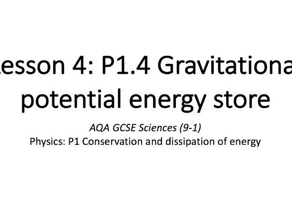 P1.4 Gravitational potential energy store