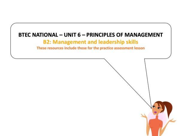BTEC National - Business - Unit 6 – B2 Management leadership skills  (inc LA: B assessment tasks)