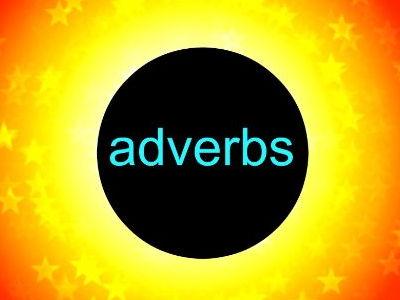 Adverbs : a powerpoint presentation
