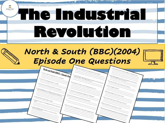 Industrial Revolution - North and South Episode 1 (BBC)(2004) Questions