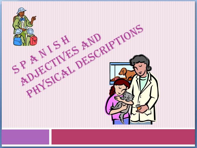 Spanish: Adjectives and Physical Descriptions