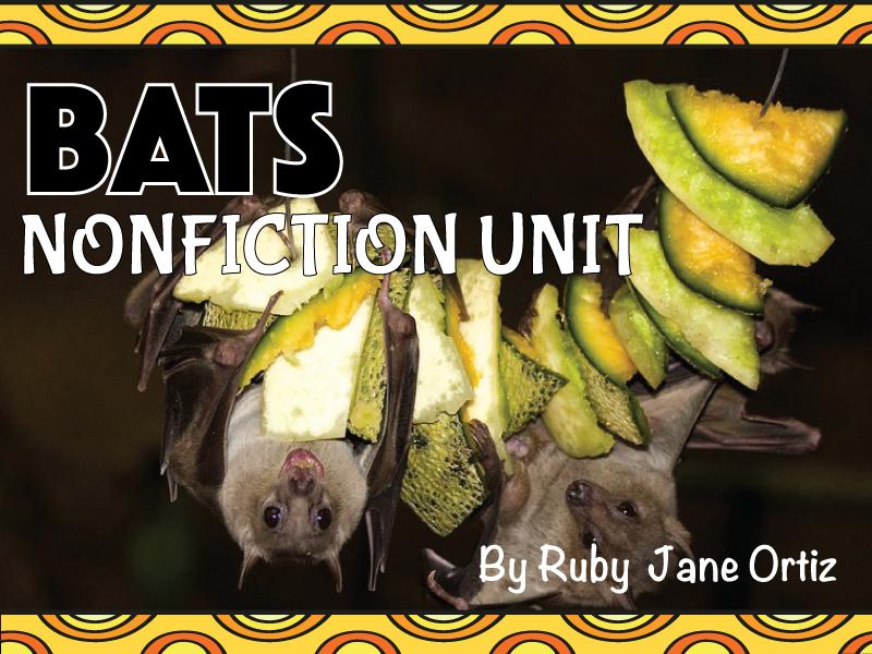 All About Bats Nonfiction Unit