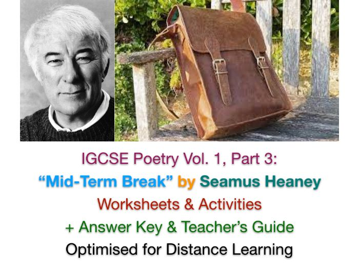"""IGCSE Poetry: """"Mid-Term Break"""" by Seamus Heaney (TEACH + REVISE Worksheets + ANSWERS + STUDY GUIDE)"""