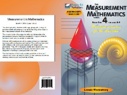The Measurement in Mathematics 4 - Practical Measuring Activities for the Classroom - For ages 8-9