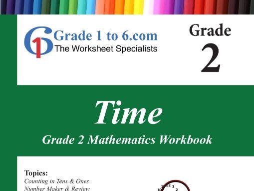 Time: Grade 2 Maths Workbook from www.Grade1to6.com Books