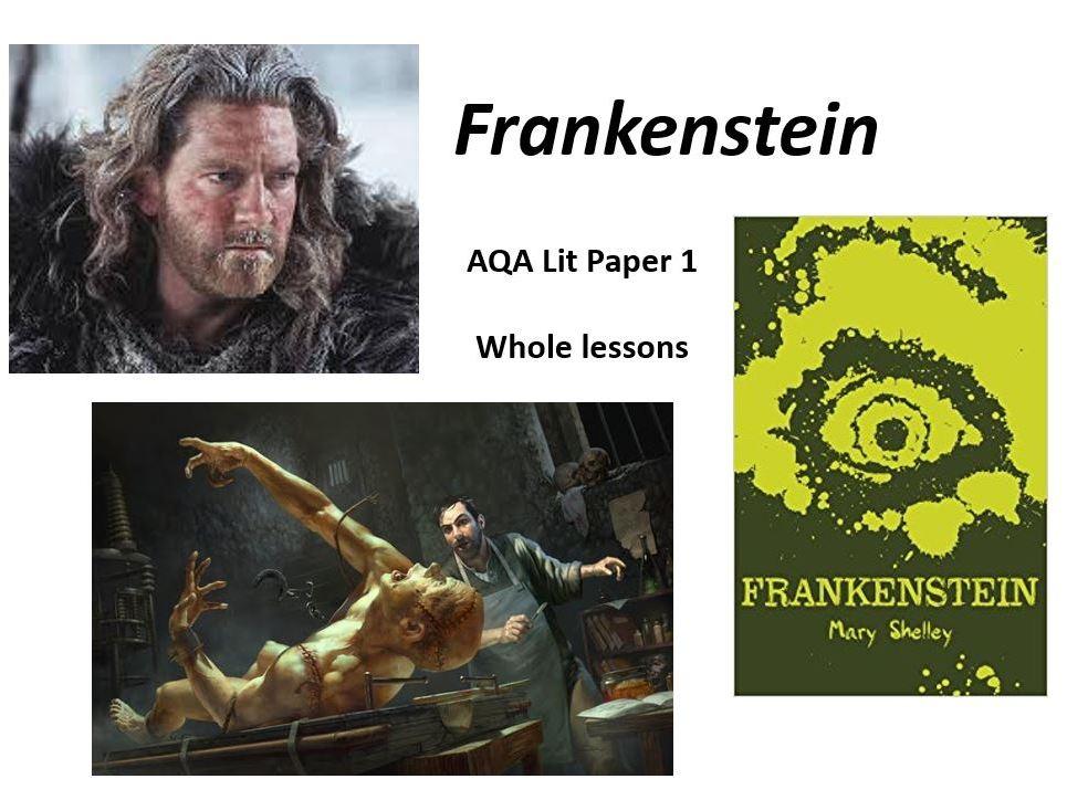 FRANKENSTEIN Chapters 7 - 10 (The Monster)