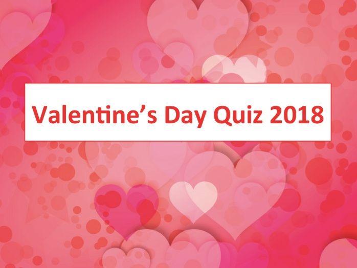 Valentine's Day Quiz 2018
