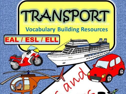 Transport Vocabulary Building Resources for EAL / ES L/ ELL