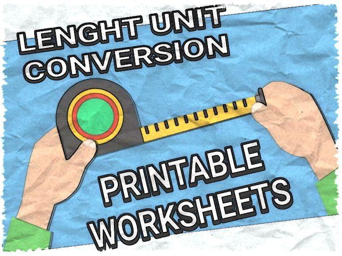 LENGHT UNIT CONVERSION WORKSHEETS