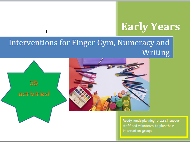 Intervention Planning for Early Years.  Targeted Support for Finger Gym, Numeracy and Writing.