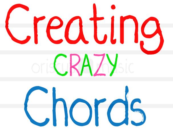 Creating Crazy Chords Worksheet Pack