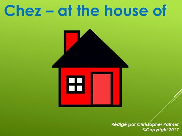 French: The use of 'chez'