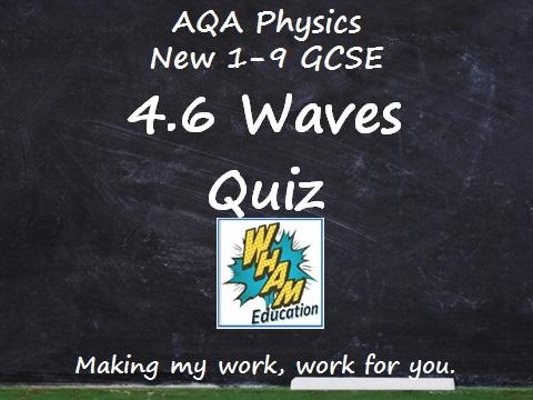 AQA Physics: 4.6 Waves Quiz