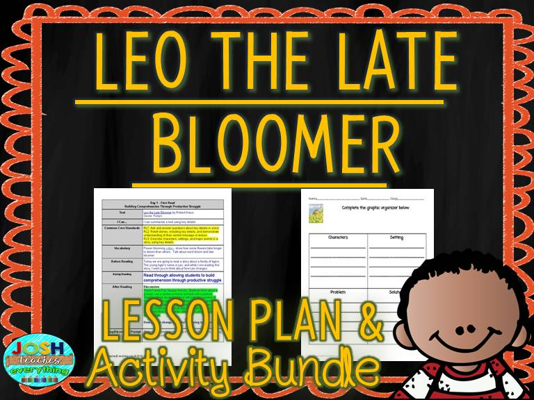 Leo The Late Bloomer by Robert Kraus Plan and Activities