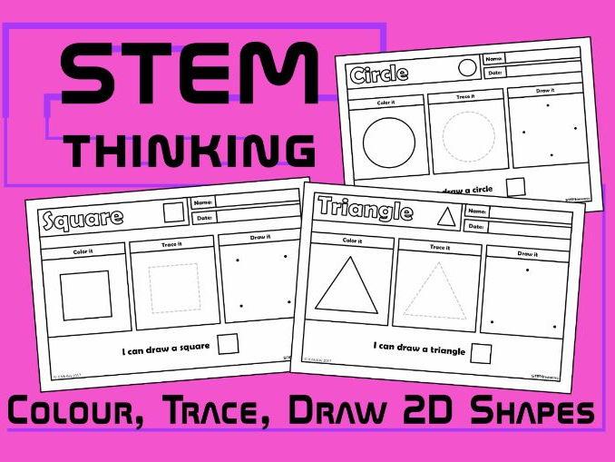 Colour, Draw, Trace 2D Shapes Worksheets, STEM