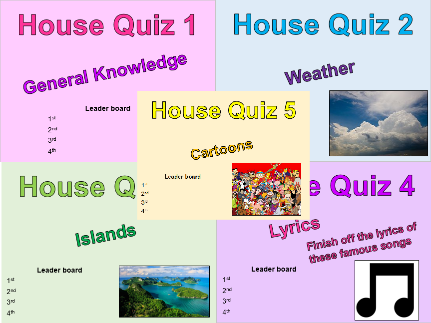 5 House/Tutor time quizzes