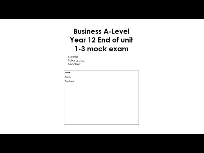2 x AQA Business mock exams. 1 for units 1-3 and 1 for units 4-6