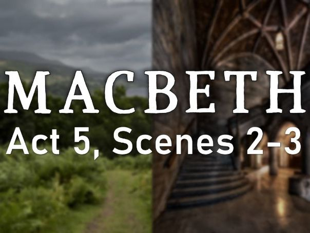 Line by Line: Macbeth (5.2-3)