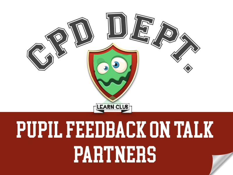 CPD - Pupil Feedback onTalk Partners