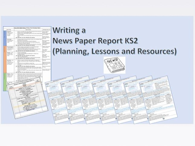 KS2 English Planning Bundle (Newspaper, Non Chronological Report, Story Writing)