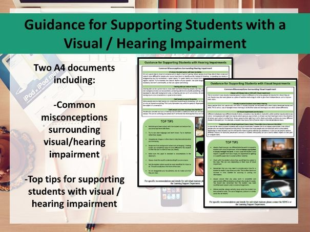 Supporting Students with a Visual / Hearing Impairment