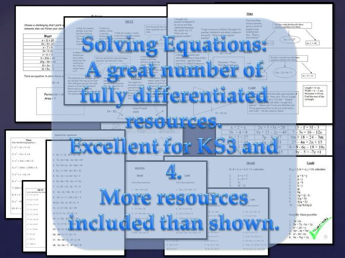 EQUATIONS, SOLVING, WORDY ALGEBRA, FACTORISING and SIMULTANEOUS EQUATIONS