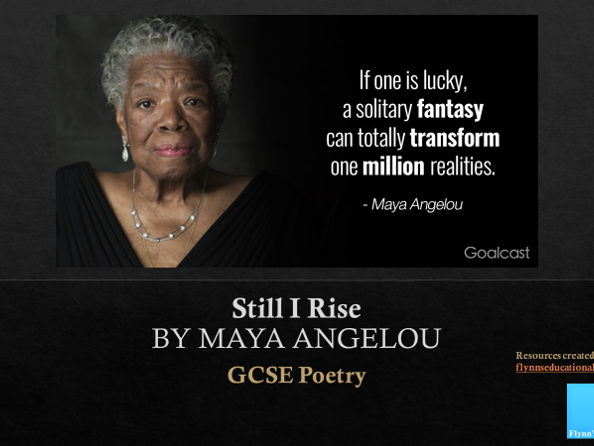 GCSE Poetry: 'Still I Rise' by Maya Angelou
