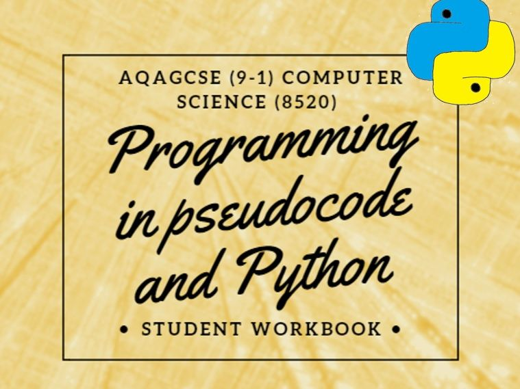 Computer Science: Programming with pseudocode and Python AQA (9-1) GCSE