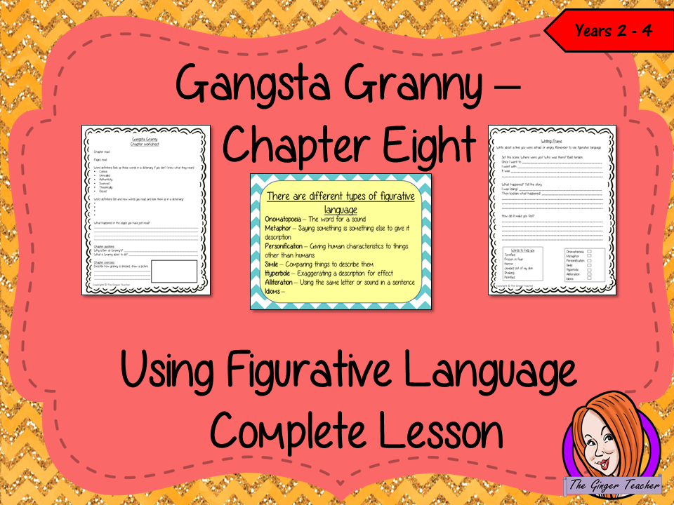 Using Figurative Language Complete Lesson  – Gangsta Granny