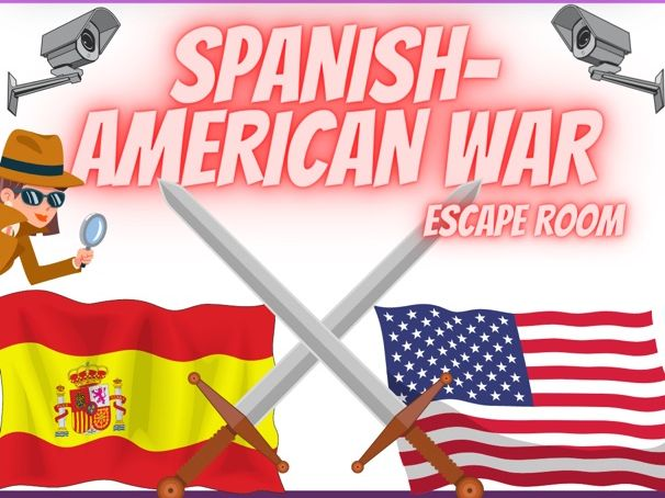 Spanish American War  Escape Room