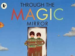 Through the Magic Mirror by Anthony Browne Roleplay Lesson
