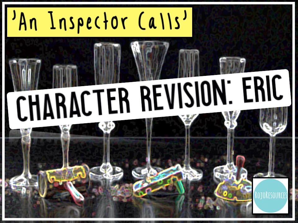 'An Inspector Calls' Revision: Eric - Key Quotations and Exemplar Essay