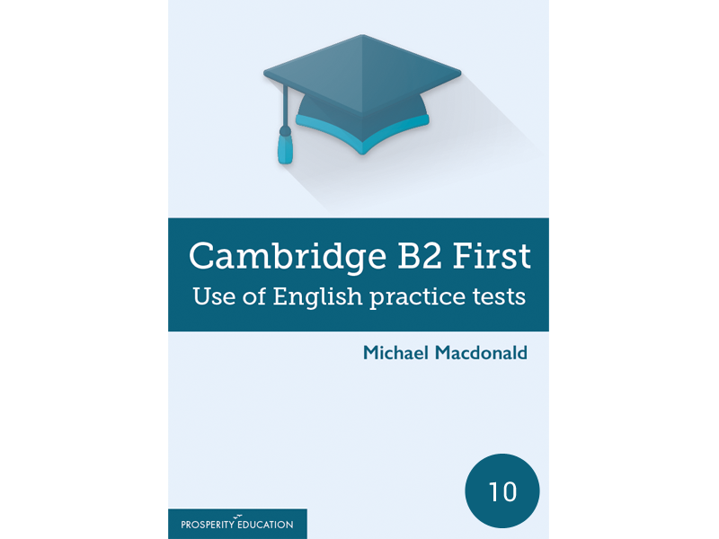 Cambridge FCE: B2 First Use of English Practice Test 10