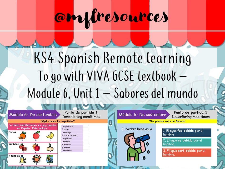 KS4 Spanish - Viva texbook (higher) Module 6 - Unit 1 - Sabores del mundo (online teaching)