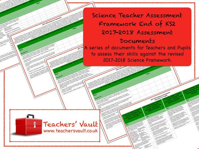 Science Teacher Assessment Framework End of KS2 2017-2018 Assessment Documents