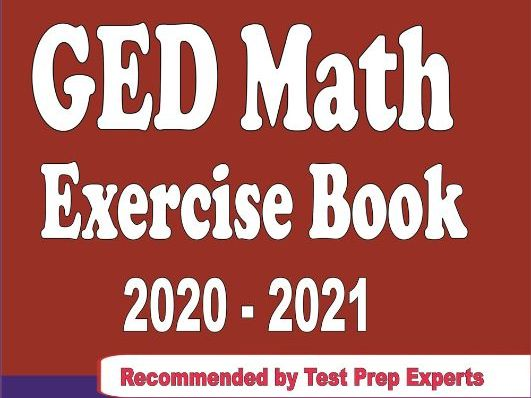 GED Math Exercise Book 2020-2021