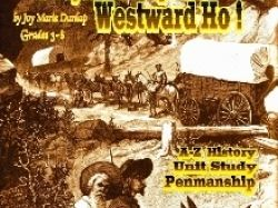 """Westward Ho!"" A Wagon Train Alphabet Cursive Penmanship"
