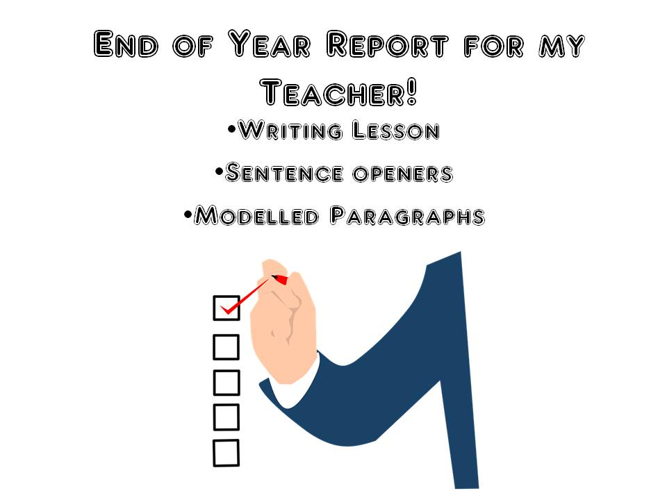 End of Year Writing Lesson