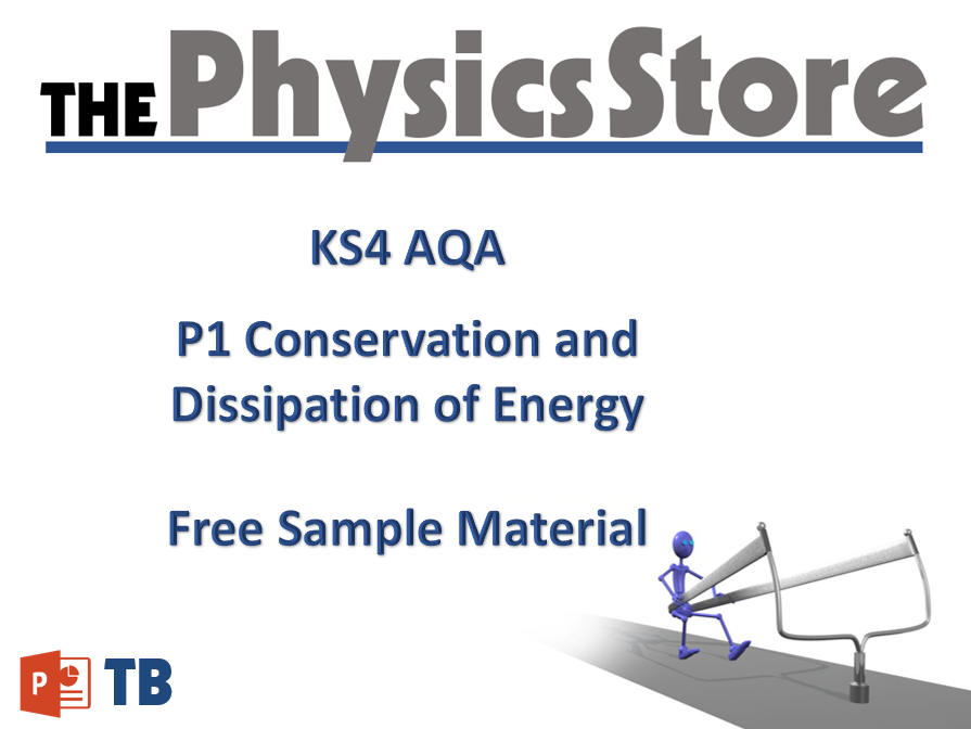 KS4 GCSE Physics AQA P1 Conservation and Dissipation of Energy - Free Sample Material