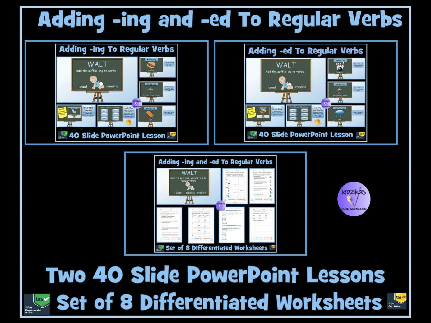 Adding -ing and -ed To Regular Verbs - Two PowerPoint Lessons and Set of 8 Differentiated Worksheets