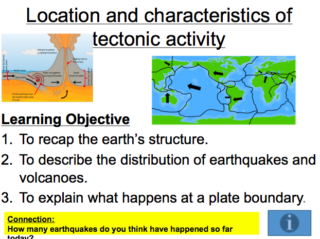 AQA GCSE Geography: Lesson 1 & 2 The Restless Earth - Location and characteristics of tectonic activ