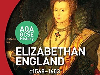 GCSE History Paper 2 Section B: British Depth Study Elizabethan England, c1586–1603