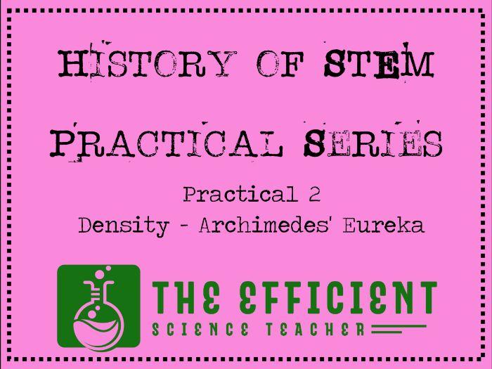 Archimedes' Eureka - History of STEM practicals