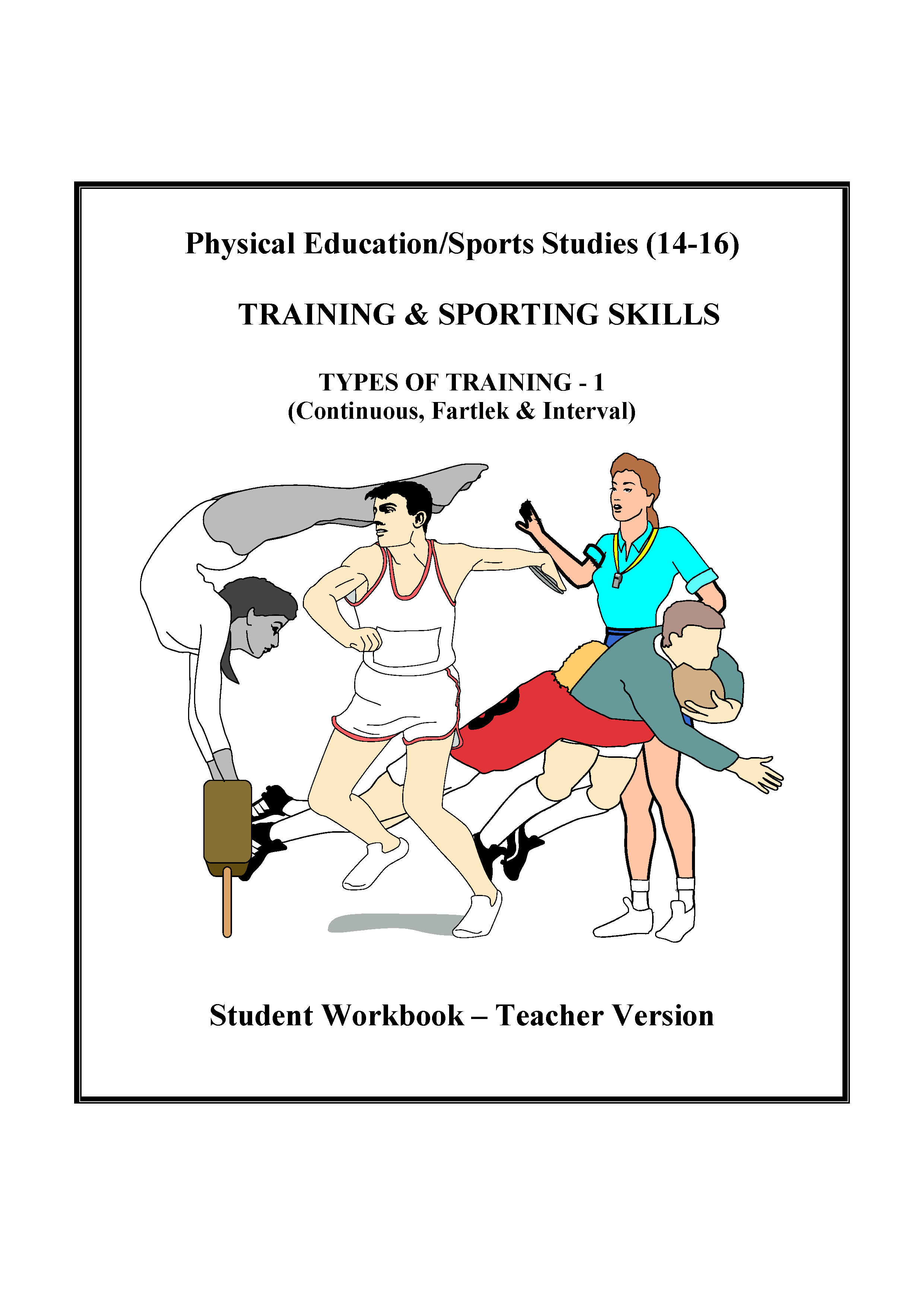 PE404ST - Types of Training - 1 (Continuous, Fartlek & Interval) WS