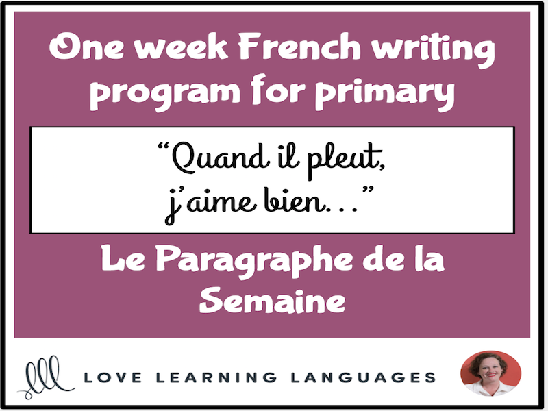 Le paragraphe de la semaine #10 - French primary writing program