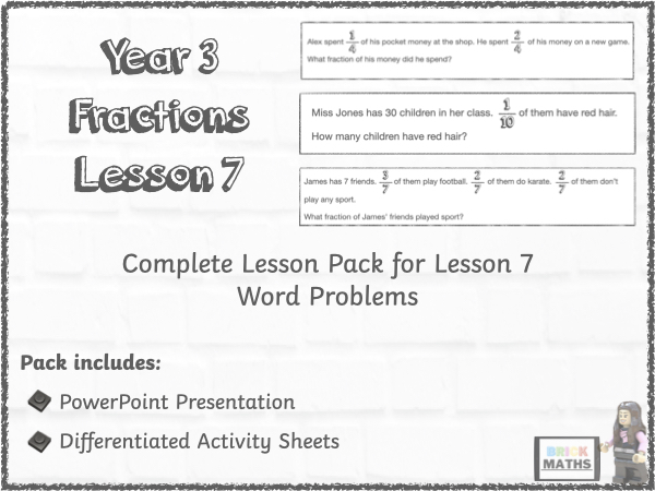 Y3 Fractions Lesson 7 - Word Problems - Year 3
